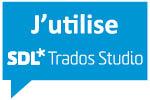 J'utilise SDL Trados Studio